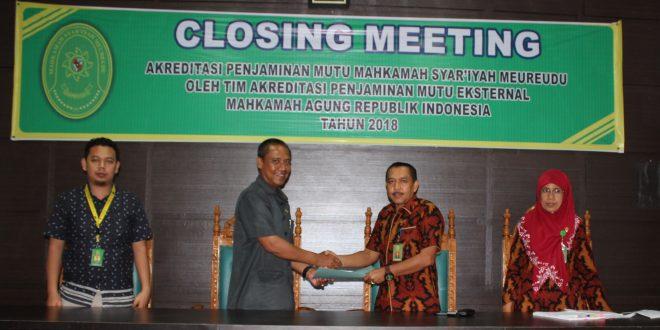 Closing Meeting Akreditasi Penjamin Mutu Mahkamah Syar'iyah Meureudu